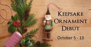 Ornament Debut October 5 - 13